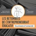 Le livre « Les retombées de l'entrepreneuriat éducatif du primaire à l'université ».