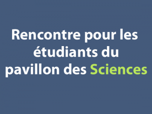 rencontre-pavillon-des-sciences